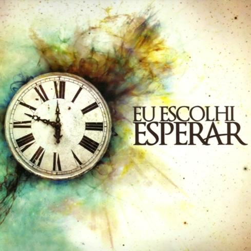 Eu_Escolhi_Esperar_-_Eu_Escolhi_Esperar_(2012)[1]